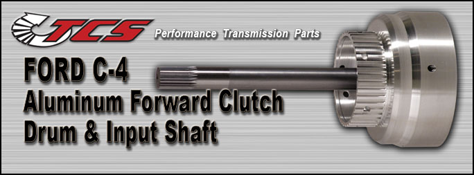 Ford C-4 Aluminum Clutch Drum and Shaft