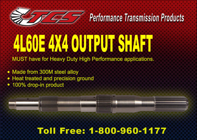 4L60E 4X4 Output Shaft