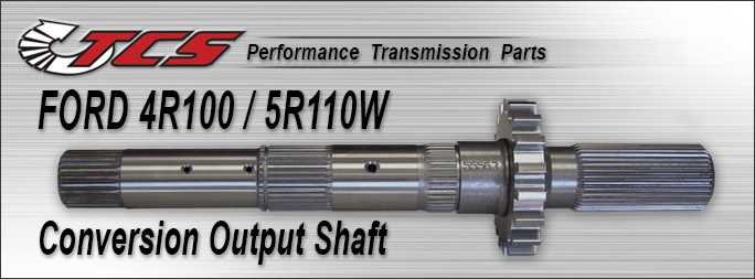 4R100-5R110W output Conversion Shaft