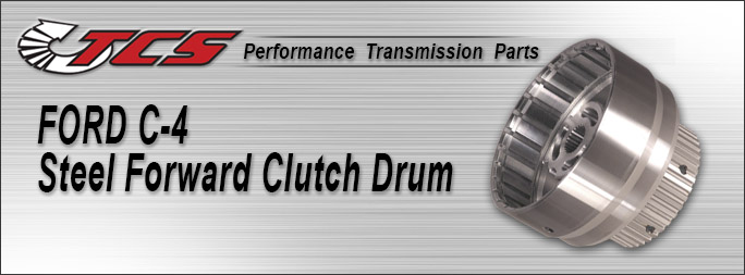 C4 Steel Forward Clutch Drum