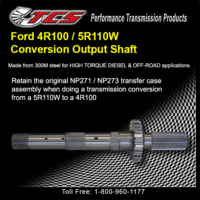 Ford 4R100-5R110 Conversion Output Shaft
